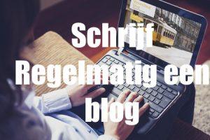 schrijf regelmatig een blog